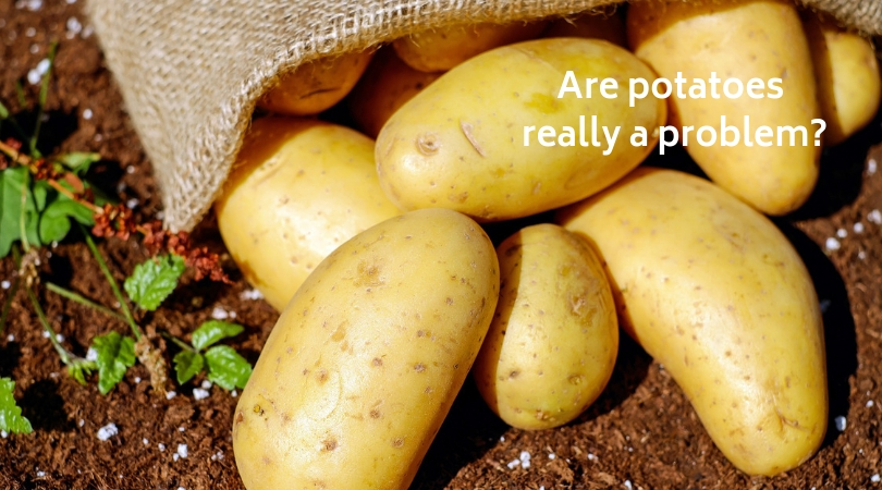 Are potatoes really a problem?